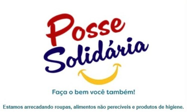 Campanha Posse Solidária irá ajudar famílias em vulnerabilidade